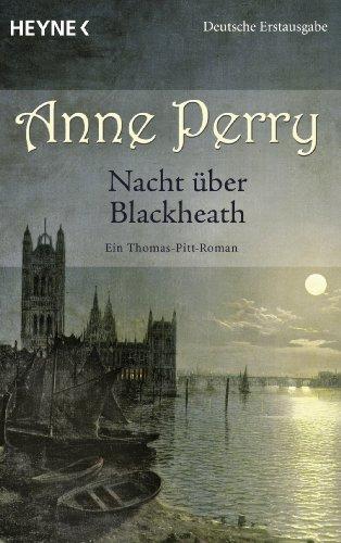 Nacht über Blackheath: Ein Thomas-Pitt-Roman