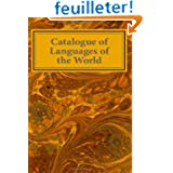 Catalogue of Languages of the World: A Comprehensive Catalogue of the 8954 Languages of the World