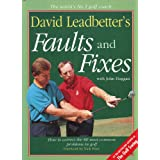 """David Leadbetter's Faults and Fixes: How to Correct the 80 Most Common Problems in Golf (Hardcover)By David Leadbetter        154 used and new from $0.01    Customer Rating:     First tagged """"golf tips"""" by Council Crest Books"""