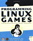 img - for Programming Linux Games by Loki Software, Hall, John R., Inc, Loki Software (August 1, 2001) Paperback 0 book / textbook / text book