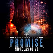 Promise: Caulborn, Book 2 Audiobook by Nicholas Olivo Narrated by Ian McEuen