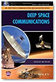 Deep Space Communications (JPL Deep-Space Communications and Navigation Series)