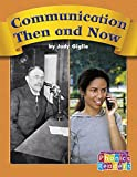 img - for Communication Then and Now (Phonics Readers Books 37-72) book / textbook / text book