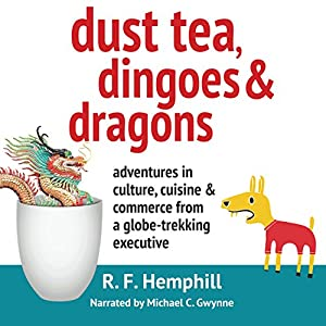 Dust Tea, Dingoes and Dragons Audiobook