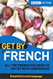 Get by in French