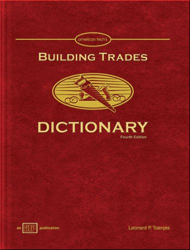 Building Trades Dictionary - Amer Technical Pub - AT-0406 - ISBN: 0826904068 - ISBN-13: 9780826904065