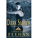 Dark Slayer: Number 20 in series ('Dark' Carpathian)by Christine Feehan