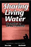 img - for Sharing Living Water: Evangelism As Caring Friendship book / textbook / text book