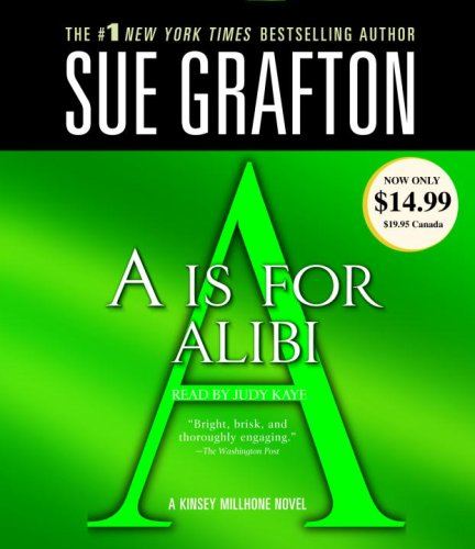 A is for Alibi (Kinsey Millhone Mysteries)