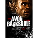 The Avon Barksdale Story: Legends of the Unwired ~ Wood Harris