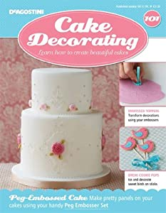 Cake Decorating Number Of Issues : DeAgostini Cake Decorating Magazine + Free Gift issue 101 ...
