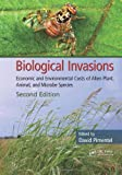 img - for Biological Invasions: Economic and Environmental Costs of Alien Plant, Animal, and Microbe Species, Second Edition book / textbook / text book