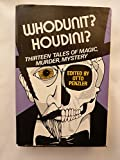 Whodunit? Houdini?: Thirteen tales of magic, murder, mystery (0060133368) by Penzler, Otto
