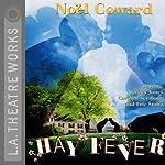 Hay Fever | Noel Coward