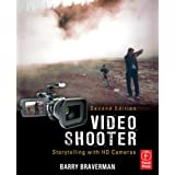 Video Shooter: Storytelling with HD Camerasby Barry Braverman