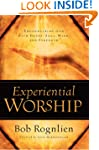 Experiential Worship: Encountering Go...
