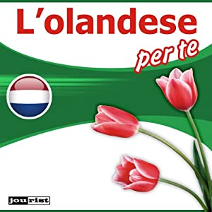 L'olandese per te Hörbuch