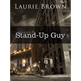 Stand-Up Guy ~ Laurie Brown