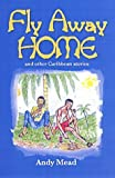 Fly Away Home [Paperback]