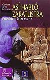Así habló Zaratustra (Clásicos de la literatura series) (Spanish Edition)