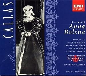 Donizetti: Anna Bolena (complete opera live 1957) with Maria Callas, Gianni Raimondi, Gianandrea Gavazzeni, Orchestra & Chorus of La Scala, Milan