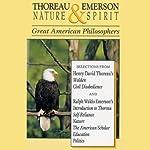 Thoreau and Emerson: Nature and Spirit | Henry David Thoreau,Ralph Waldo Emerson