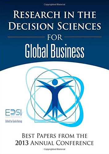 Research in the Decision Sciences for Global Business: Best Papers from the 2013 Annual Conference (FT Press Operations