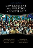 Government and Politics in South Asia: Sixth Edition