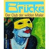 """Br�cke - Der Club der wilden Malervon """"Doris Kutschbach"""""""