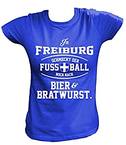 Artdiktat Damen T-Shirt - In Freiburg schmeckt der Fußball noch nach Bier und Bratwurst
