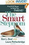 Smart Stepmom, The: Practical Steps t...