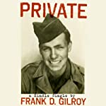 Private | Frank D. Gilroy