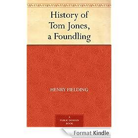 History of Tom Jones, a Foundling (English Edition)