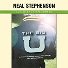 The Big U (       UNABRIDGED) by Neal Stephenson Narrated by Fred Berman