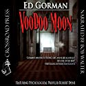 Voodoo Moon (       UNABRIDGED) by Ed Gorman Narrated by Bob Walter