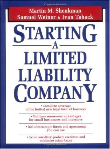 Martin M. Shenkman - Starting a Limited Liability Company