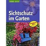 """Sichtschutz im Gartenvon """"Tanja Ratsch"""""""