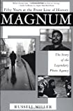 img - for Magnum: Fifty Years at the Front Line of History: The Story of the Legendary Photo Agency book / textbook / text book