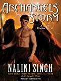 Nalini Singh Archangel's Storm (Guild Hunter Novels)