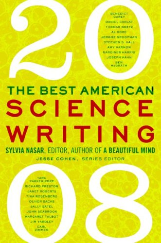 The Best American Science Writing 2008, Sylvia Nasar, Jesse Cohen