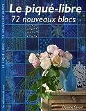 Le piqué-libre : 72 nouveaux blocs