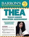 Barron's THEA: The Texas Higher Education Assessment (Barron's THEA (Texas Academic Skills Program))