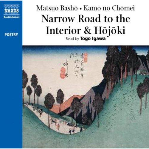 The Narrow Road to the Interior and Hojoki - Matsuo Basho, Kamo no Chomei