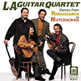 L.A. Guitar Quartet: Dances from Renaissance to Nutcracker
