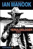 vignette de 'Yeruldelgger n° 1 (Ian Manook)'