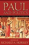Paul and Politics: Ekklesia, Israel, Imperium, Interpretation
