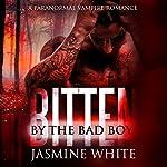 Bitten by the Bad Boy: A Bad Boy Vampire Romance | Jasmine White