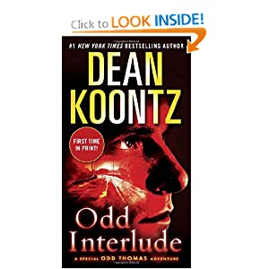 Odd Interlude: A Special Odd Thomas Adventure by Dean Koontz