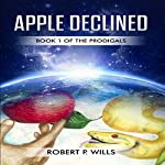 Apple Declined | Robert P. Wills
