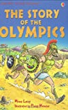 The Story of the Olympics (Young Reading (Series 2)) Minna Lacey